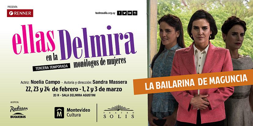 Noelia Campo en su primer unipersonal LA BAILARINA DE MAGUNCIA de Sandra Massera