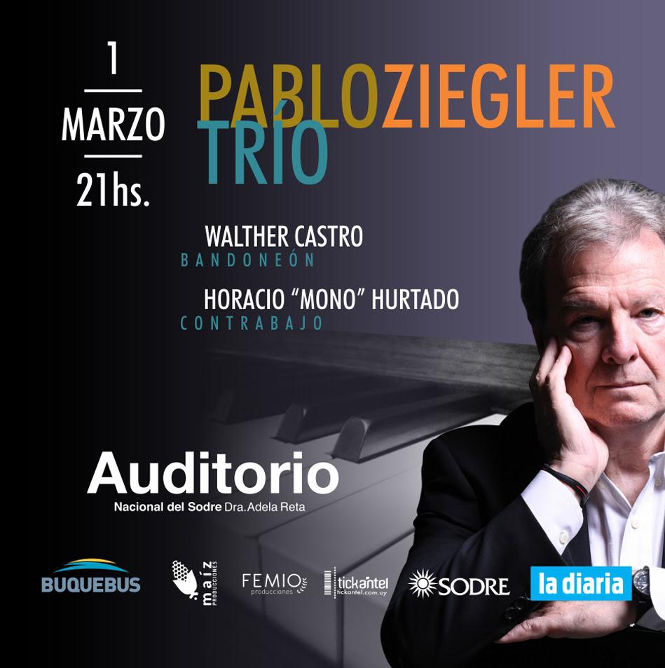 Pablo Ziegler Argentina - Uruguay Tour 2019 Único show en Uruguay: VIERNES 1 de MARZO | MONTEVIDEO Auditorio Nacional del Sodre