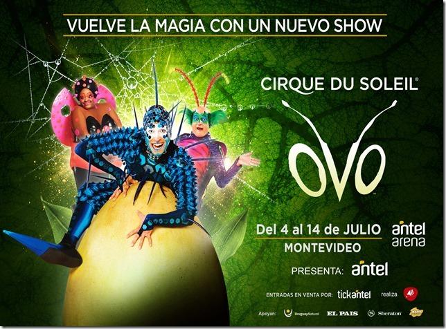 Cirque Du Soleil OVO – Montevideo 2019 Llega por primera vez a Uruguay en vacaciones de julio: OVO, el mega espectáculo original del Cirque Du Soleil. Del 4 al 14 de julio 2019 – Antel Arena Entradas en venta desde el 2 de Mayo por Tickantel