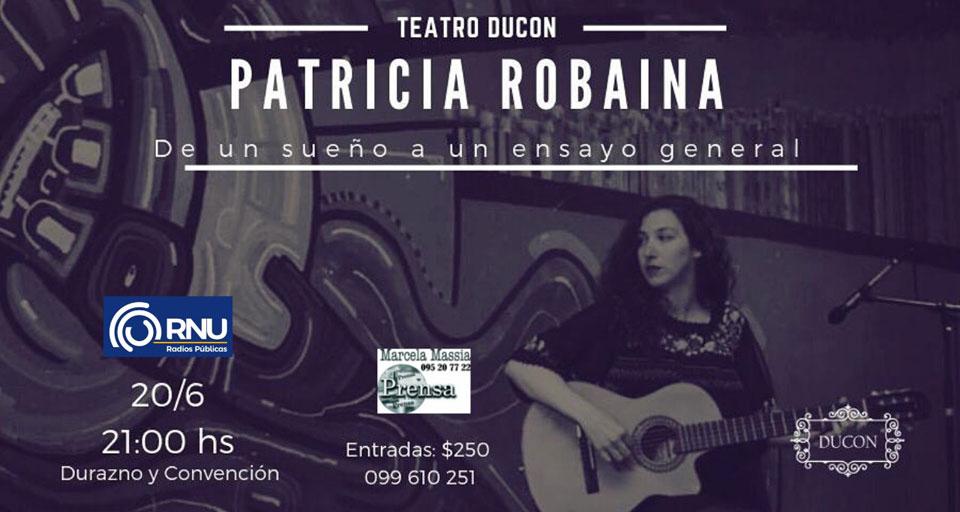 """PATRICIA ROBAINA presenta: """"DE UN SUEÑO A UN ENSAYO GENERAL"""" Jueves 20 - junio 21:00 hs PATRICIA ROBAINA recorre distintos trabajos de su trayectoria como compositora e investigadora."""