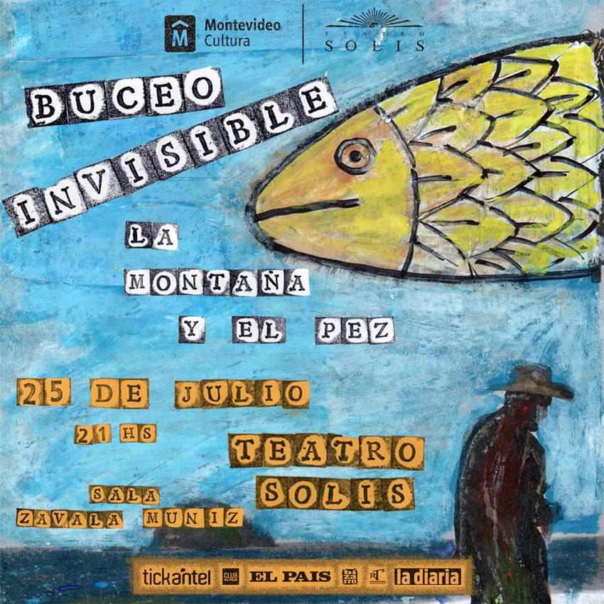 Buceo invisible presenta La montaña y el pez, su nuevo concierto. Luz, rock y poesía. Re-visión de Canción de vida de Álvaro Bassi y viajes a otras músicas de todos los discos del grupo.
