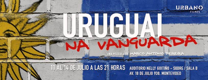 Antes de su estreno en agosto en los cines de Río de Janeiro, el documental URUGUAI NA VANGUARDA,del realizador brasilero Marco Antonio Pereira, tendrá su premiere mundial en Montevideo,el Jueves 11 de Julio a las 21 hs. en la Sala B Nelly Goitiño del Auditorio del Sodre