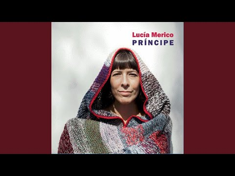 LUCÍA MERICO PRÍNCIPE (2018). La producción artística le corresponde a Dany López y la ejecutiva a la propia Lucía Merico.