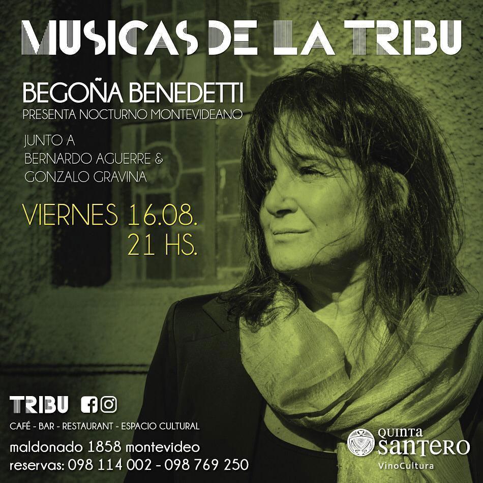 MÚSICAS de la TRIBU Viernes 16 de agosto, 21h. BEGOÑA BENEDETTI presenta NOCTURNO MONTEVIDEANO junto a Bernardo Aguerre y Gonzalo Gravina