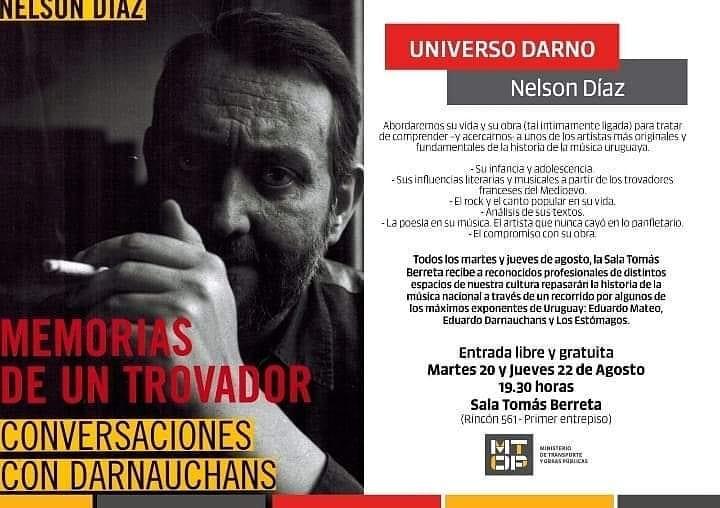 UNIVERSO DARNO Junto a Nelson Díaz se abordará su vida y su obra (tal íntimamente ligada) para tratar de comprender -y acercarnos- a uno de los artistas más originales y fundamentales de la historia de la música uruguaya.