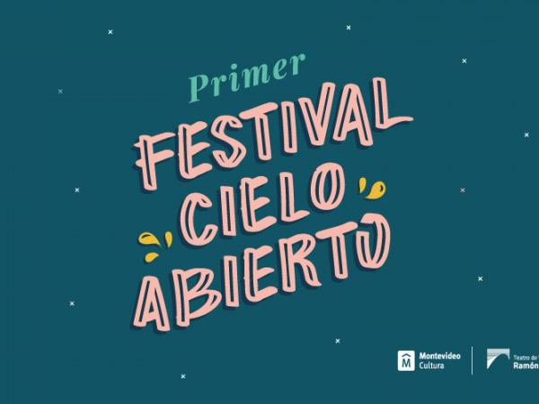 Festival Cielo Abierto - Teatro de Verano Ramón Collazo