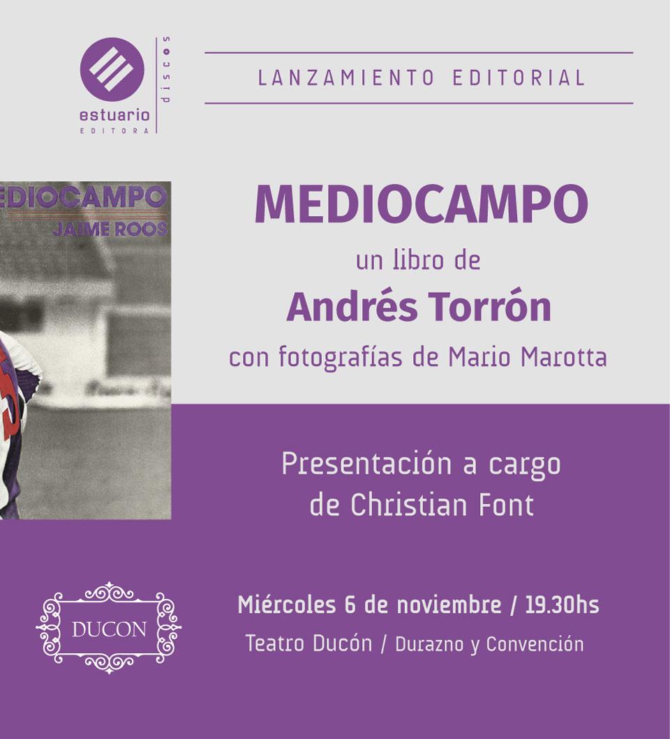 """MEDIOCAMPO"" de Andrés Torrón"