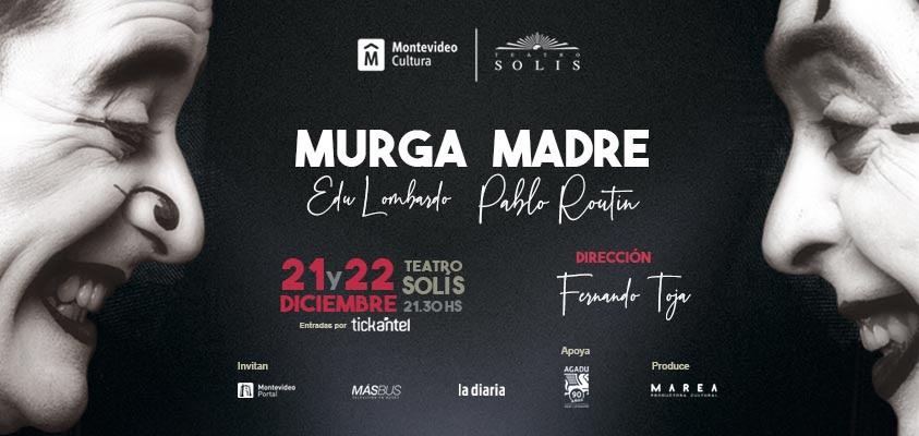 MURGA MADRE - EDÚ LOMBARDO & PABLO ROUTÍN
