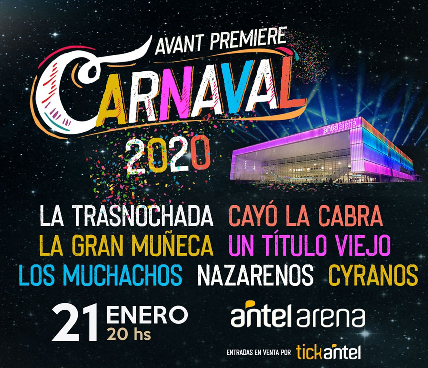 ANTEL ARENA AVANT PREMIERE CARNAVAL 2020