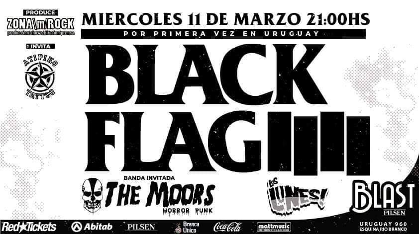 BLACK FLAG en Uruguay / Miercoles 11 de Marzo 2020