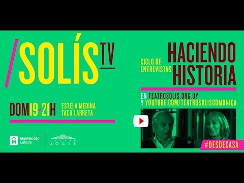 Recordamos el ciclo de Entrevistas de Teatro Solís y TV Ciudad. En esta entrega: Vida y obra de Estela Medina y Taco Larreta.