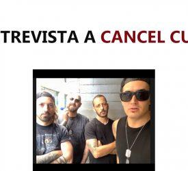 ENTREVISTA A CANCEL CULT - BANDA DE URUGUAYOS EN L.A.