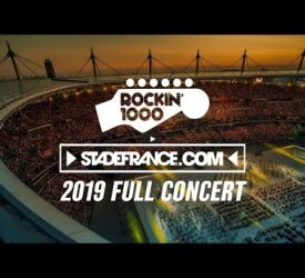 Rockin'1000 full concert at Stade de France, Paris 2019
