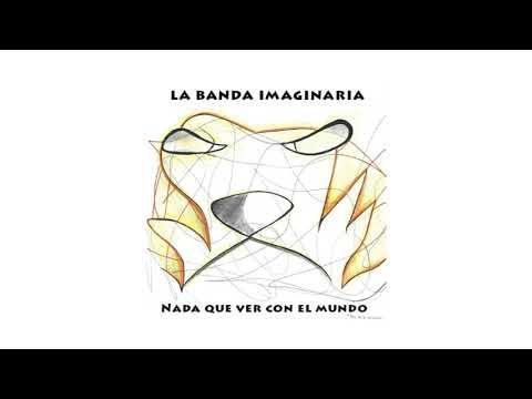 """""""Nada que ver con el Mundo"""", así se titula el primer álbum de los uruguayos La Banda Imaginaria, proyecto que nació a principios de 2014 con un puñado de canciones y muchas ganas de saltar al vacío con un proyecto que transita entre melodías dulces, muchos instrumentos y letras irreverentes que llegaron para sacudir la escena local con un particular estilo de composición, mensaje y sonoridad."""