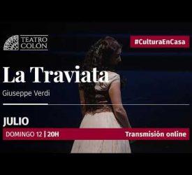 LA TRAVIATA -Teatro Colón- Cultura en casa