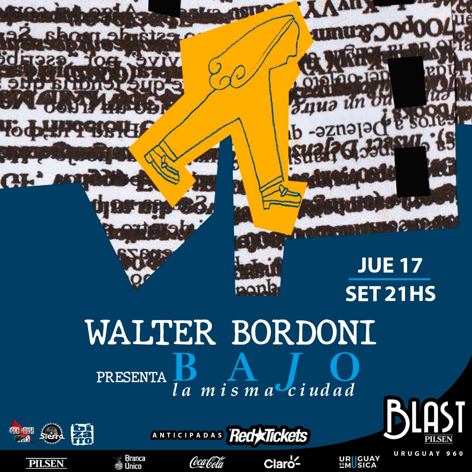 WALTER BORDONI en vivo jueves 17 de setiembre - 21.00 hs BLAST