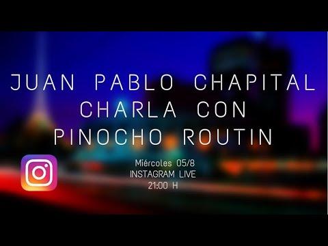 Cuarentena sessions. Charlas del músicoJuan Pablo Chapitalcon diversos músicos uruguayos. Pinocho Routin