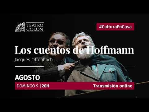 Domingo 09 de Agosto 20 hs. EN VIVO Esta nueva producción del Teatro Colón, basada en Les contes fantastiques d´Hoffman, pieza teatral de Jules Barbier y Michel Carré inspirada en algunos de los cuentos del alemán E.T.A. Hoffmann, celebra los 200 años del nacimiento de Jacques Offenbach.