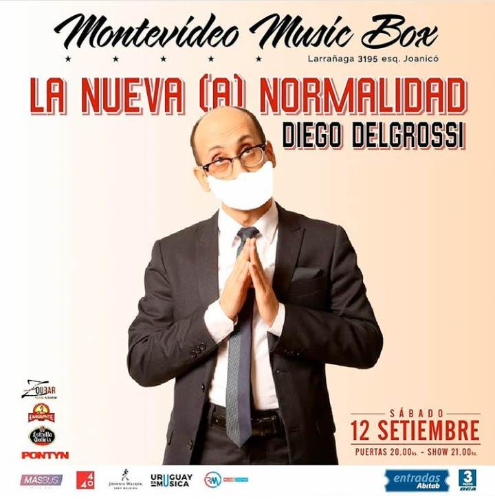 """Diego Delgrossi presenta """"La nueva (A) Normalidad"""", un espectáculo de humor para los tiempos que corren. Este 12 de setiembre en Montevideo Music Box."""