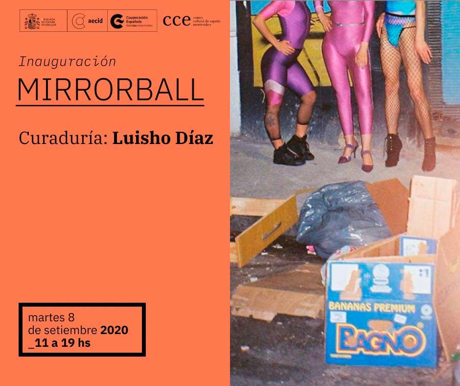 Mirrorball - Curaduría Luisho Díaz