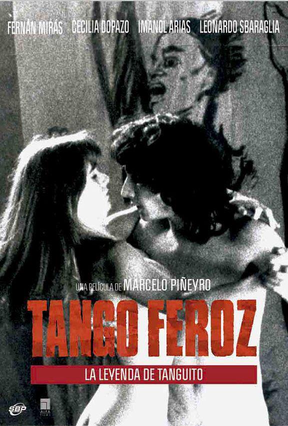 Tango Feroz - La película que da inicio al nuevo cine argentino, la historia de Tanguito versionada por Marcelo Piñeyro.