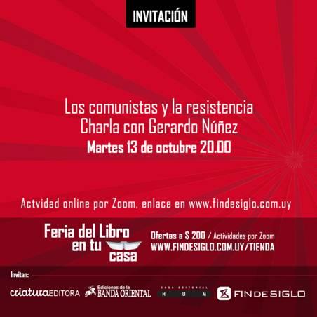 Los comunistas y la resistencia. Charla con Gerardo Núñez