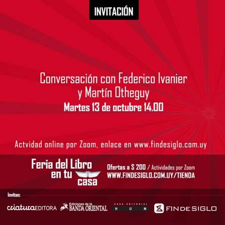 Conversación con Federico Ivanier y Martín Otheguy
