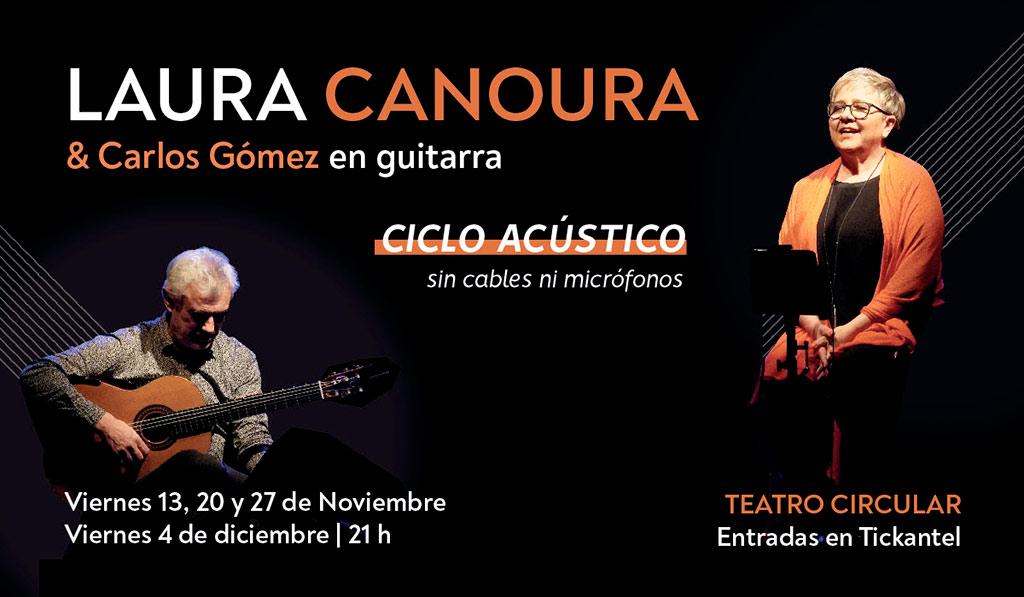 Laura Canoura en concierto 100% acústico Nuevo ciclo en el Teatro Circular