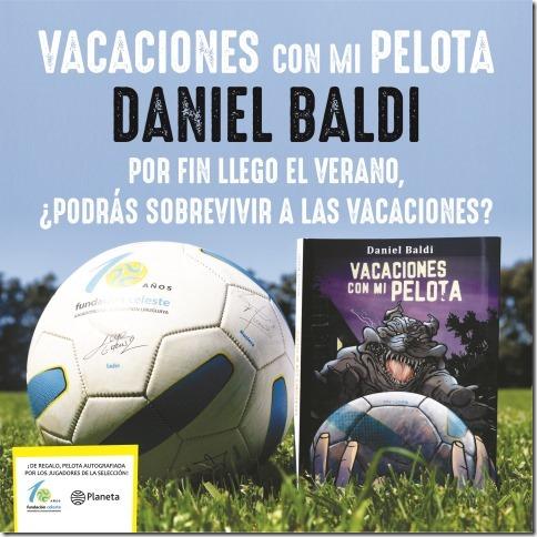 VACACIONES CON MI PELOTA el último libro de Daniel Baldi