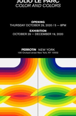 JULIO LE PARC - COLOR AND COLORS - Perrotin New York 2020