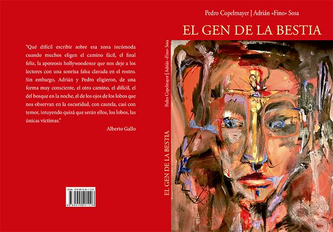 """libro - El Gen de la Bestia: un libro de relatos breves, escrito por Pedro Copelmayer y Adrián """"fino"""" Sosa"""