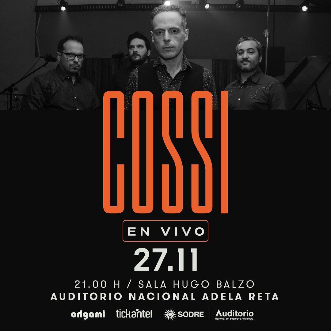 Cossi en vivo 27 de noviembre - Sala Hugo Balzo