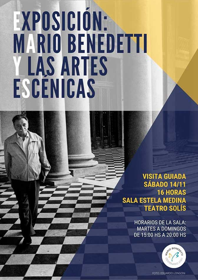 Fundación Mario Benedetti presenta: Exposición Mario Benedetti y las artes escénicas Desde el sábado 14 de noviembre Teatro Solís / Sala Estela Medina