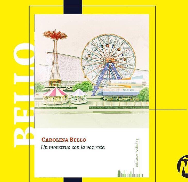 Carolina Bello - Un monstruo con la voz rota