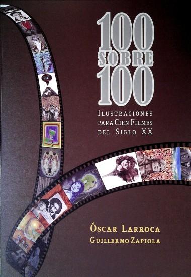 OSCAR LARROCA 100 SOBRE 100