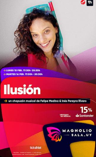 Ilusión - Un chapuzón musical de Felipe Medina & Inés Pereyra Rivero