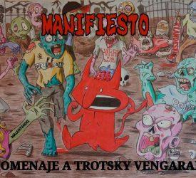 3er Adelanto de MANIFIESTO - Tributo a Trotsky Vengarán