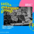 Tatita Márquez presenta RUDIMENTAL ELECTRONIC CANDOMBE eljueves 25 de febrero en PYG.