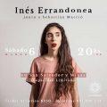 Show de Inés Errandonea en El Hormiguero junto a Sebastián Macció 6 de Marzo - 20 hs.