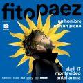fito paez un hombre con un piano abril 17 / antel arena