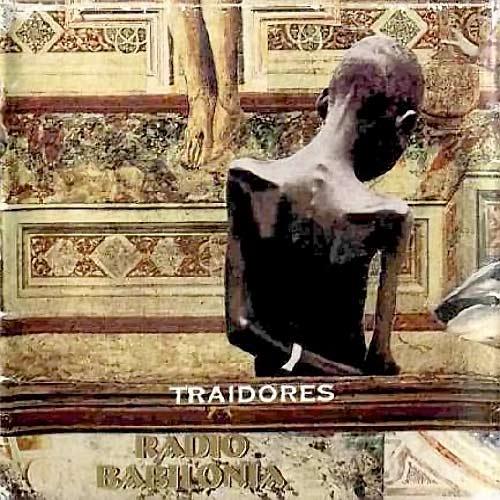 los traidores RADIO BABILONIA 1995