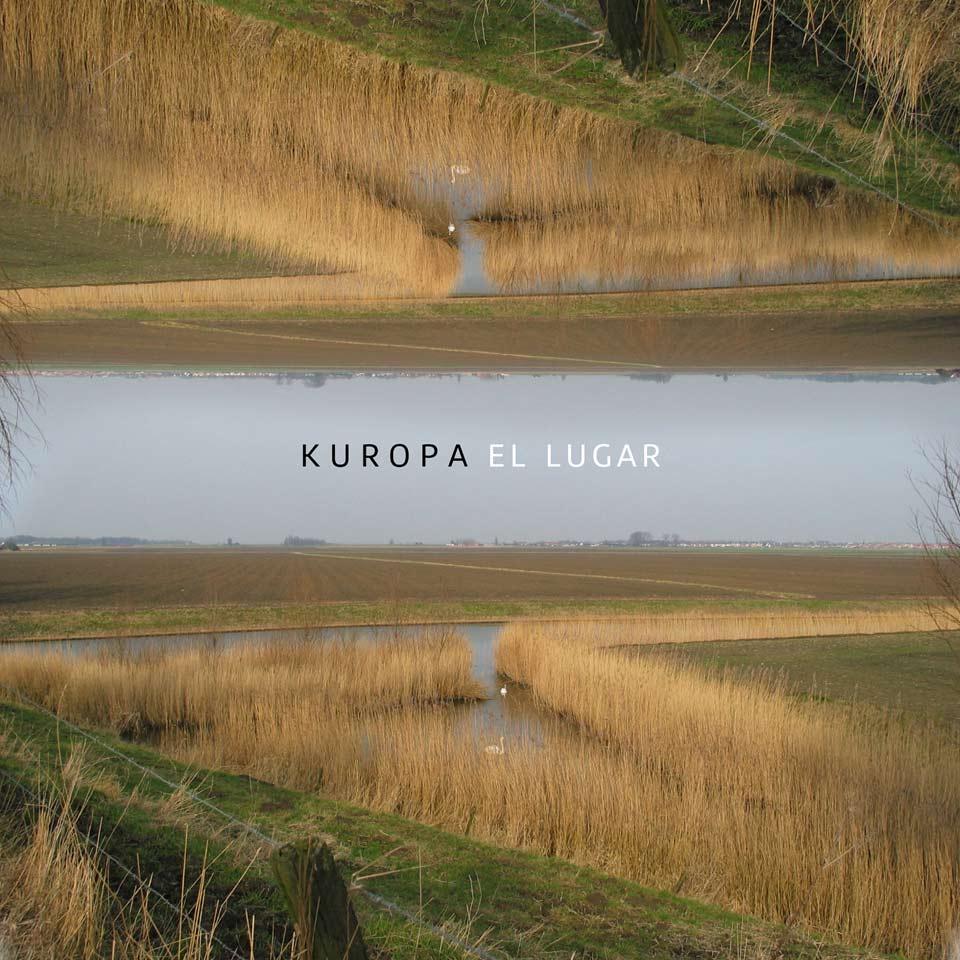 Kuropa - El Lugar