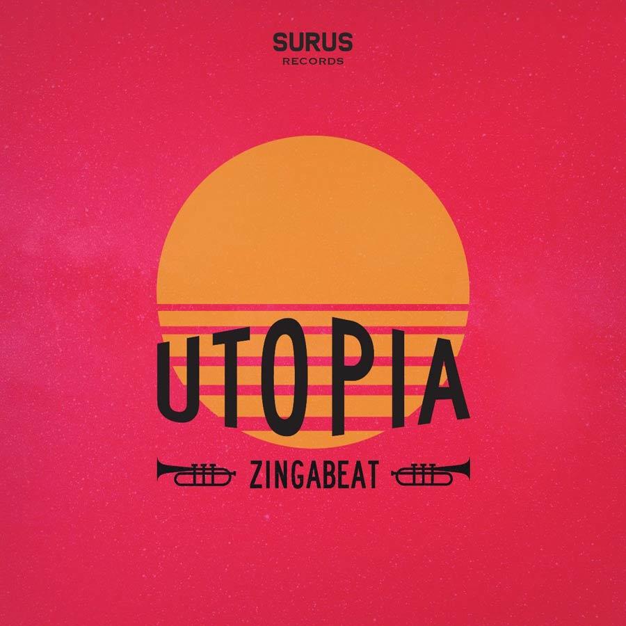 Zingabeat presenta Utopía