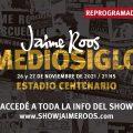 JAIME ROOS Mediosiglo para los días 26 y 27 de noviembre de 2021 en el Estadio Centenario