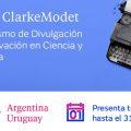 """ClarkeModet convoca a periodistas y comunicadores a participar de una nueva edición de su """"Premio al Periodismo de Divulgación de la Innovación en Ciencia y Tecnología"""""""