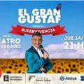 EL GRAN GUSTAF ESTRENA MONOLOGO EN PRIMAVERA SUPERVIVENCIA