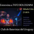 ENTREVISTAS DEL CLUB entrevistamos a Tato Bolognini, gran músico y baterista sesionista del medio local, baterista de Cuatro Pesos de Propina, Leo Masliah, Rubén Rada, Hugo Fattoruso entre otros.