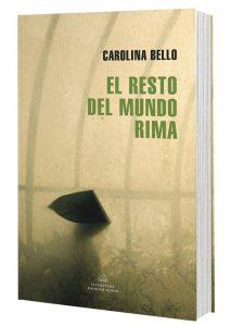 El resto del mundo rima de Carolina Bello